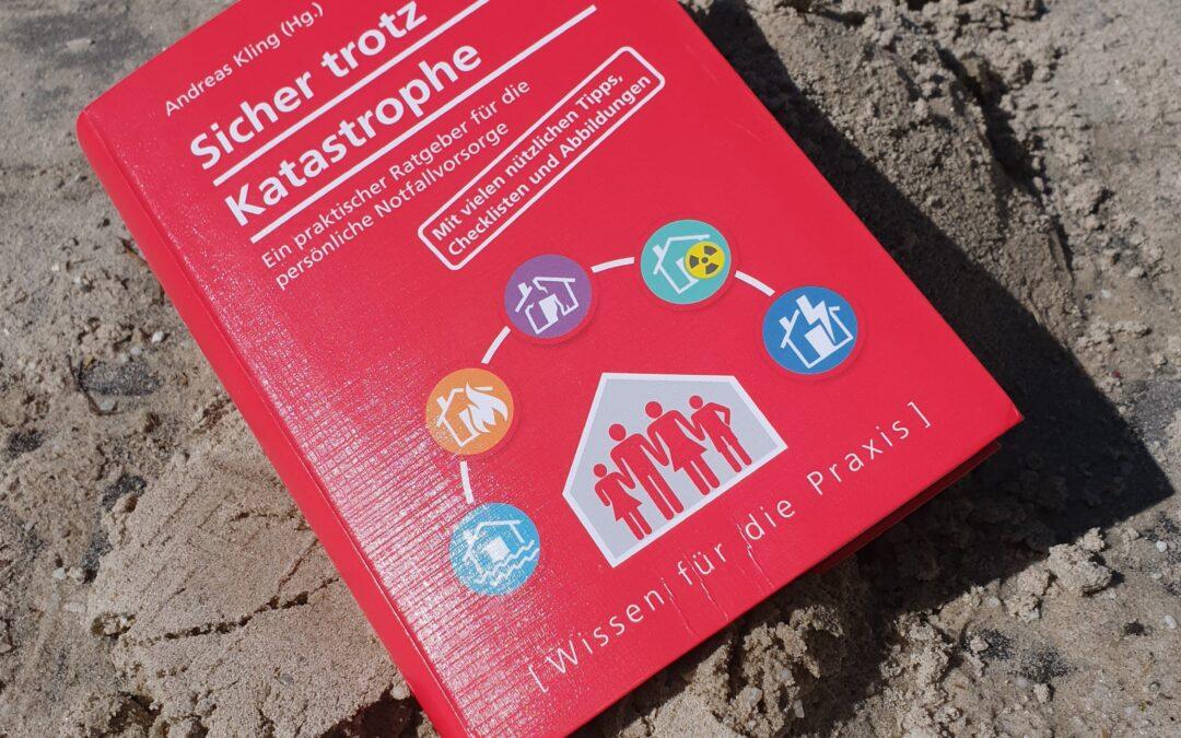 """Immer noch relevant – Buchempfehlung """"Sicher trotz Katastrophe"""""""